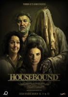 Housebound, Привязанные к дому