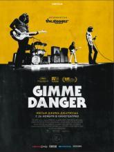 Gimme Danger, Gimme Danger. История Игги и The Stooges