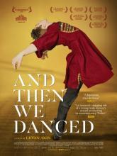 And Then We Danced, А потом мы танцевали