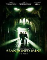 Abandoned Mine, Заброшенная шахта