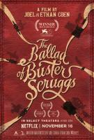 The Ballad of Buster Scruggs (Баллада Бастера Скраггса), 2018