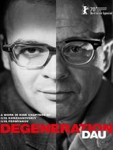DAU. Degeneration, ДАУ. Вырождение