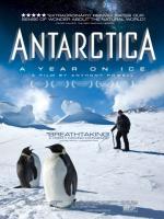 Antarctica: A Year on Ice, Антарктида: Год на льду