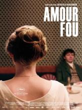 Amour fou, Безрассудная любовь