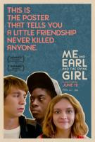 Me And Earl And The Dying Girl (Я, Эрл и умирающая девушка), 2015