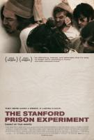 The Stanford Prison Experiment (Тюремный эксперимент в Стэнфорде), 2015