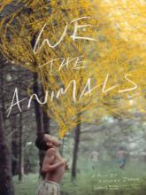 We the Animals, Мы, животные