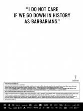 Îmi este indiferent daca în istorie vom intra ca barbari, Мне плевать, если мы войдём в историю как варвары