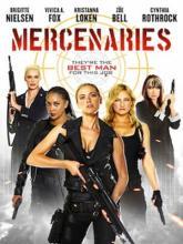 Mercenaries, Наёмницы