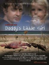 Daddy's Little Girl (Папина доченька), 2014