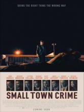 Small Town Crime, Преступление в маленьком городе