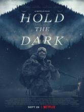 Hold the Dark (Придержи тьму), 2018