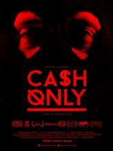 Cash Only, Принимаем только наличные