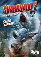 Sharknado 2: The Second One (Акулий торнадо 2), 2014