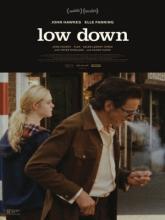 Low Down, Совсем низко