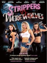 Strippers vs Werewolves, Стриптизерши против оборотней