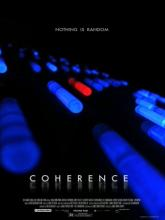 Coherence (Связь), 2013