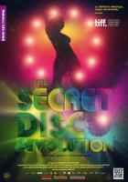 The Secret Disco Revolution (Тайная диско-революция), 2012