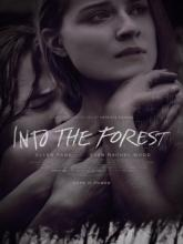 Into the Forest (В лесу), 2015
