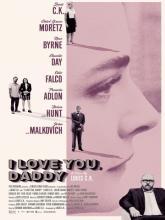 I Love You, Daddy, Я люблю тебя, папочка