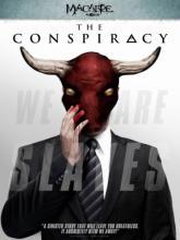 The Conspiracy, Заговор